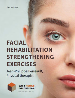 Facial Rehabilitation Strengthening Exercises
