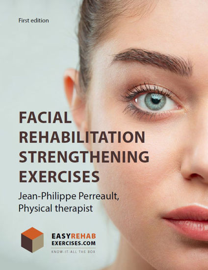 Facial Rehabilitation Strengthening Exercises